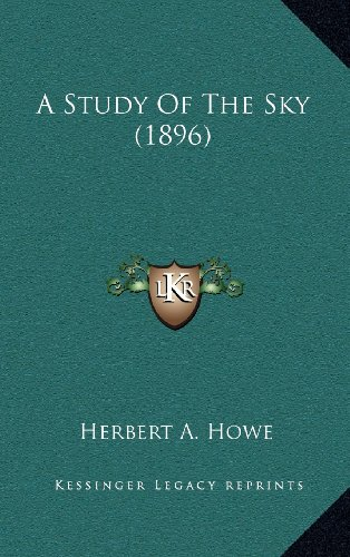 9781164363507: A Study Of The Sky (1896)