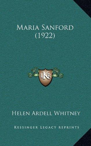 9781164365464: Maria Sanford (1922)