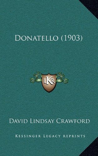 9781164365525: Donatello (1903)