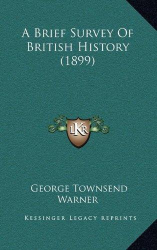 9781164366546: A Brief Survey Of British History (1899)