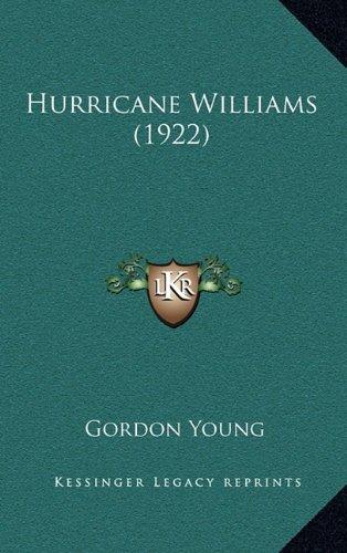 9781164367208: Hurricane Williams (1922)