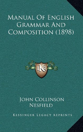 9781164371373: Manual Of English Grammar And Composition (1898)