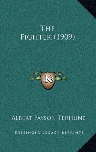 9781164373209: The Fighter (1909)