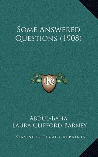 Some Answered Questions (1908): Abdul-Baha