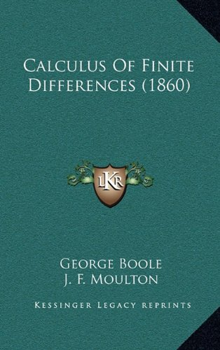 9781164375272: Calculus Of Finite Differences (1860)