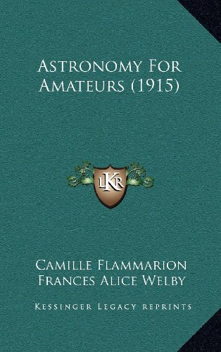 9781164376828: Astronomy for Amateurs (1915)