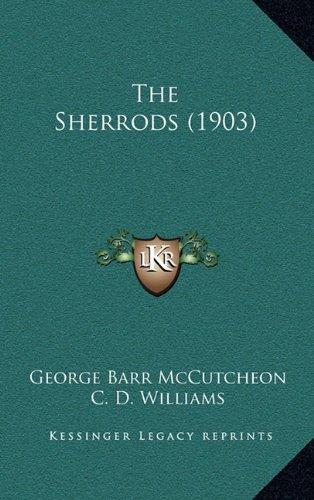 9781164377061: The Sherrods (1903)