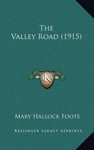 9781164380207: The Valley Road (1915)