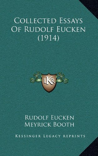 9781164380757: Collected Essays Of Rudolf Eucken (1914)