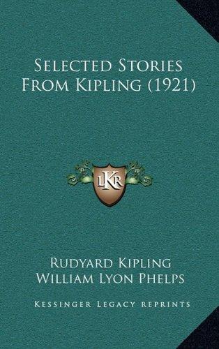 9781164381587: Selected Stories From Kipling (1921)