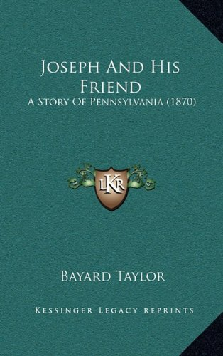 9781164382850: Joseph And His Friend: A Story Of Pennsylvania (1870)
