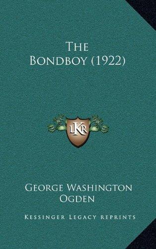 9781164384861: The Bondboy (1922)