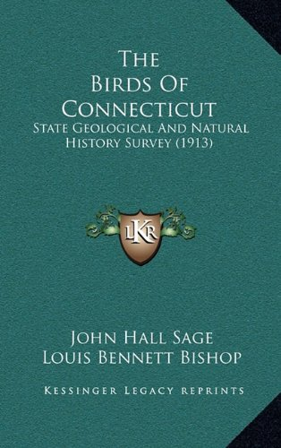 9781164384960: The Birds Of Connecticut: State Geological And Natural History Survey (1913)