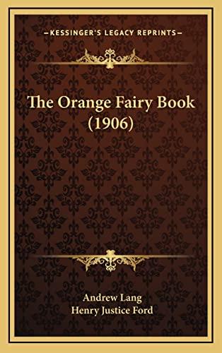 9781164394617: The Orange Fairy Book (1906)