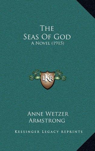 9781164394815: The Seas of God: A Novel (1915)