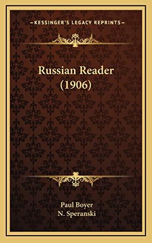 9781164401353: Russian Reader (1906)
