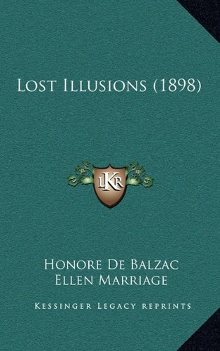 9781164404729: Lost Illusions (1898)
