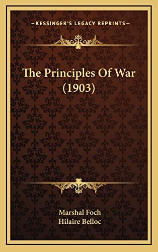 9781164405719: The Principles of War (1903)