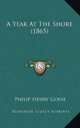 9781164406891: A Year At The Shore (1865)