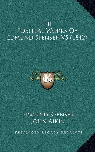 9781164414896: The Poetical Works Of Edmund Spenser V5 (1842)