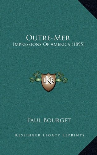 9781164415374: Outre-Mer: Impressions Of America (1895)