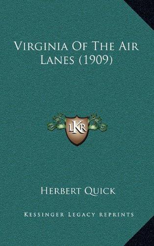 9781164418467: Virginia Of The Air Lanes (1909)