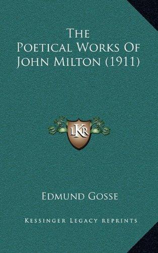 9781164419396: The Poetical Works Of John Milton (1911)
