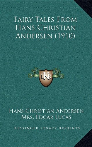 9781164421405: Fairy Tales From Hans Christian Andersen (1910)
