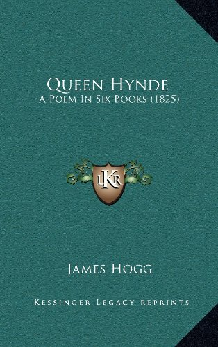 9781164422976: Queen Hynde: A Poem in Six Books (1825)