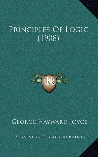Principles Of Logic (1908): Joyce, George Hayward
