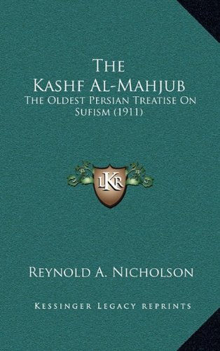 9781164429135: The Kashf Al-Mahjub: The Oldest Persian Treatise on Sufism (1911)