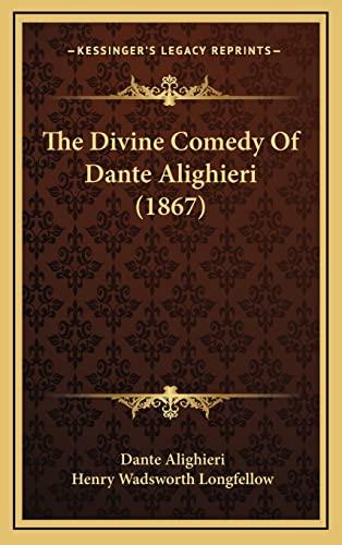 9781164429173: The Divine Comedy Of Dante Alighieri (1867)