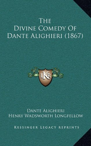 9781164429173: The Divine Comedy Of Dante Alighieri (1867)