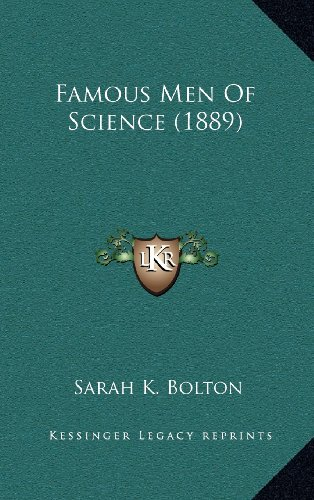 9781164430087: Famous Men Of Science (1889)
