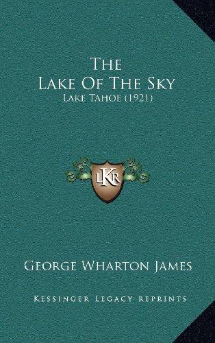9781164435471: The Lake Of The Sky: Lake Tahoe (1921)