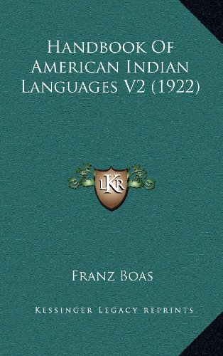 9781164437901: Handbook Of American Indian Languages V2 (1922)