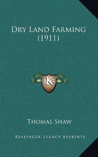 9781164438571: Dry Land Farming (1911)