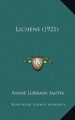 9781164439400: Lichens (1921)