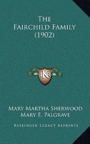 9781164443353: The Fairchild Family (1902)