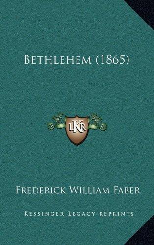 9781164445098: Bethlehem (1865)