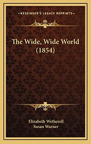 9781164449430 The Wide Wide World 1854 Abebooks Elizabeth