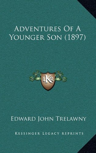 9781164449508: Adventures Of A Younger Son (1897)