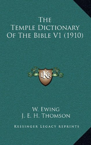 9781164454403: The Temple Dictionary Of The Bible V1 (1910)