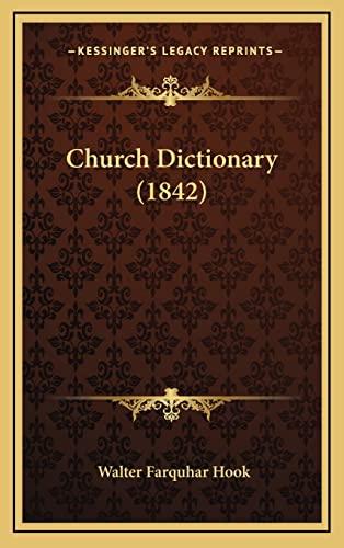 9781164454984: Church Dictionary (1842)