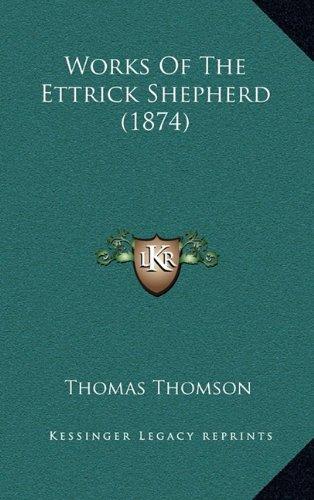 9781164456902: Works Of The Ettrick Shepherd (1874)