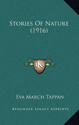 9781164460312: Stories Of Nature (1916)