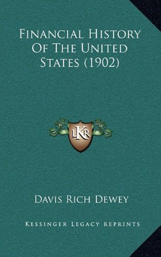 9781164461944: Financial History Of The United States (1902)