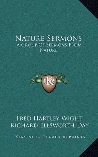 9781164470953: Nature Sermons: A Group Of Sermons From Nature