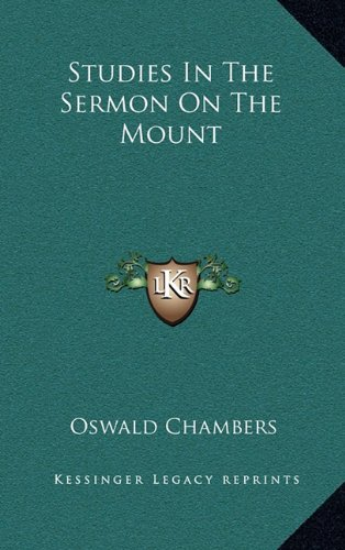 9781164471738: Studies In The Sermon On The Mount