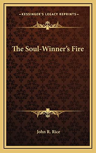9781164474173: The Soul-Winner's Fire